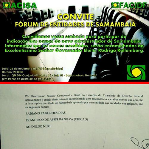 Convite anuncia Fórum para 26 de novembro para escolha de administradores, mas lista tríplice já foi entregue ao coordenador da equipe de transição do governador eleito Rodrigo Rollemberg, Hélio Doyle.